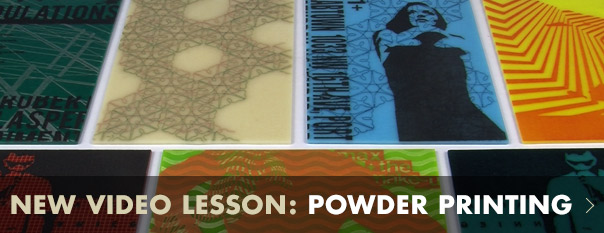 New Video Lesson: Powder Printing