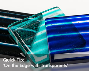 Quick Tip: On the Edge with Transparents